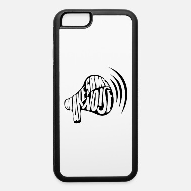 Demonstrate Demonstration Protest - iPhone 6 Case