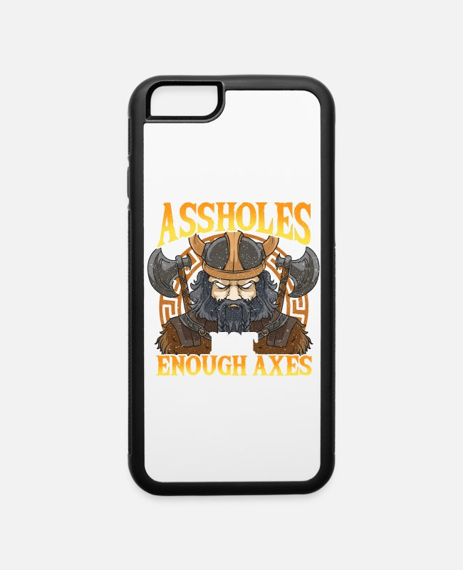 Viking iPhone Cases - Funny Viking Too Many Assholes Asses Sarcasm Quote - iPhone 6 Case white/black