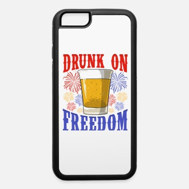 July Fourth Drunk on Freedom Fireworks Beer Glass - iPhone 6 Case