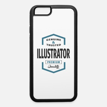Illustrator Illustrator - iPhone 6 Case