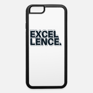Excellent Excellence - iPhone 6 Case