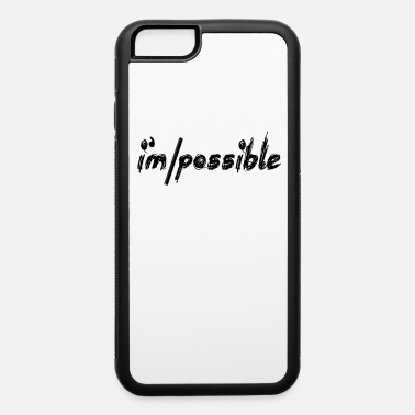 Possibility Possibilities - iPhone 6 Case
