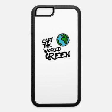 Love Colour the world in green - iPhone 6 Case