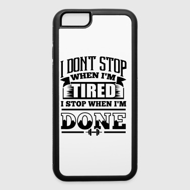 Stop Gym Sports Quotes - iPhone 6/6s Rubber Case