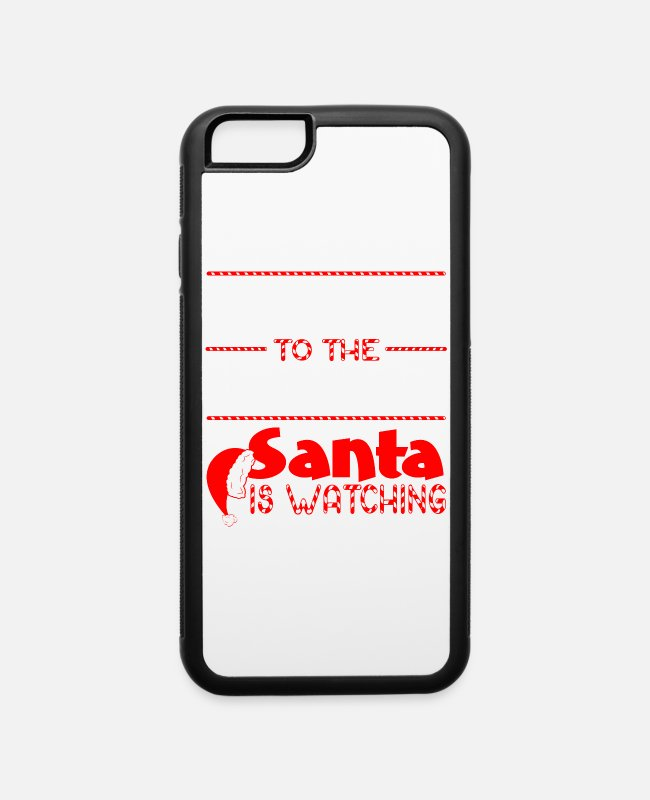 Festival iPhone Cases - Be Nice To Economist Santa Is Watching Christmas - iPhone 6 Case white/black