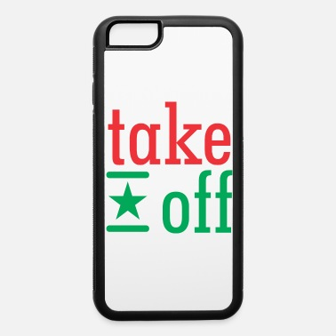 Take take off - iPhone 6/6s Rubber Case