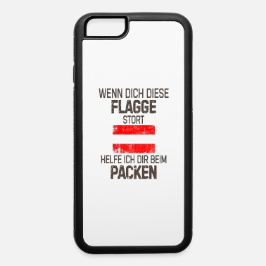Austria Flag If you this flag gift Austria - iPhone 6 Case