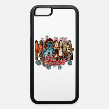 Claus Nana Claus - iPhone 6 Case