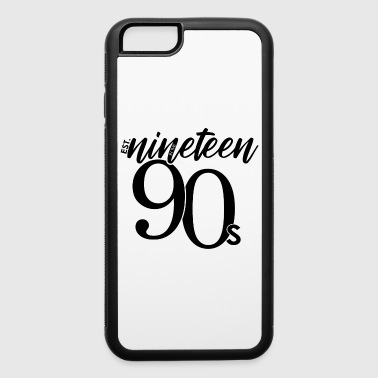 Established Est. in the Nineteen 90s - iPhone 6/6s Rubber Case