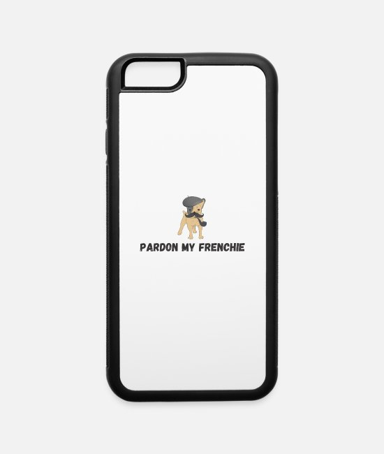 Dog Owner iPhone Cases - Pardon my Frenchie - iPhone 6 Case white/black