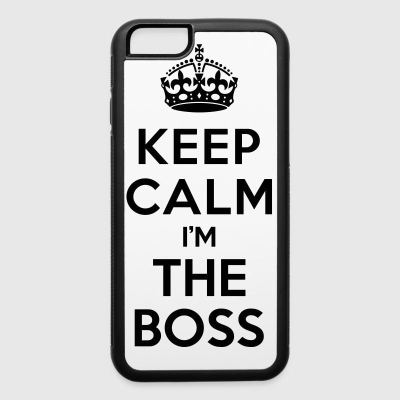 Keep calm i'm the BOSS - iPhone 6/6s Rubber Case