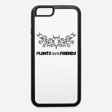 Plant-grounds Plants - iPhone 6 Case