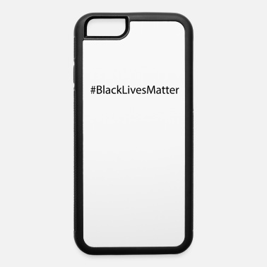 Black People Black Lives Matter Black People Black Power - iPhone 6 Case