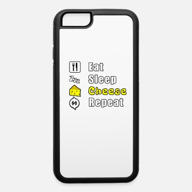 Dairy Eat Sleep Cheese Repeat - iPhone 6 Case