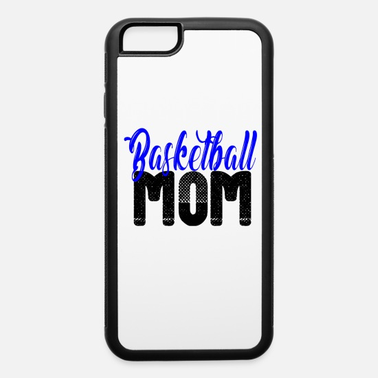 Mummy iPhone Cases - Basketball Mom T-shirt funny gift for Mama - iPhone 6 Case white/black
