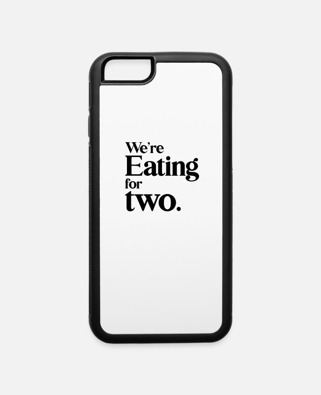 Pregnancy iPhone Cases - We eat for two Triplet Twin Pregnancy Cravings - iPhone 6 Case white/black