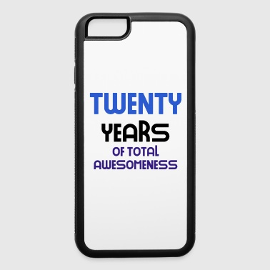 twenty years of total awesomeness cute birthday gift idea b day present - iPhone 6/6s Rubber Case