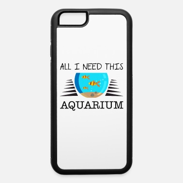 Home Aquarium Aquarist aquarium aquariums aquaristic ornamental - iPhone 6 Case
