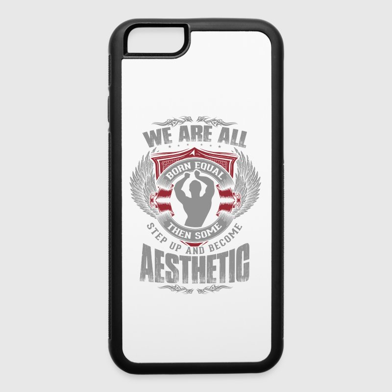 Some People Step Up And Become Aesthetic - iPhone 6/6s Rubber Case