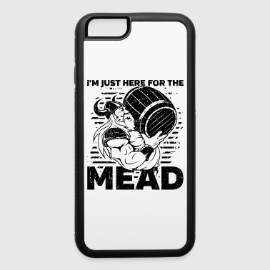 Viking I'm Just Here for the Mead - iPhone 6/6s Rubber Case