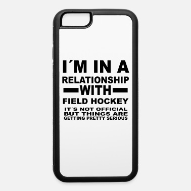 Field relationship with FIELD HOCKEY - iPhone 6 Case