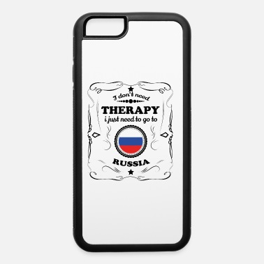 Russian DON T NEED THERAPIE GO RUSSIA - iPhone 6 Case