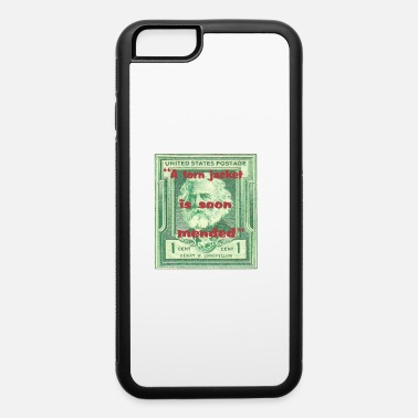 Torn a torn jacket is soon mended - iPhone 6 Case