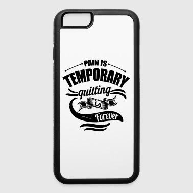 Pain Gym Sports Quotes - iPhone 6/6s Rubber Case