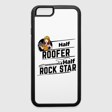 Female Roofer - Half Rock Star - iPhone 6/6s Rubber Case