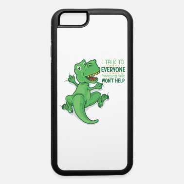 Grin I talk to everyone - iPhone 6 Case