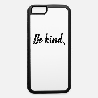 Church Be Kind - Christina - iPhone 6 Case