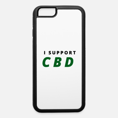 Cbd I support CBD Cbd oil cbd ganja cbd weed supporter - iPhone 6 Case
