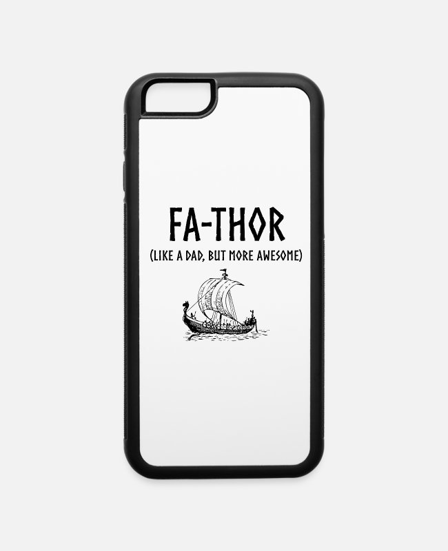 Viking iPhone Cases - Fa-Thor Funny Father's Day Design - iPhone 6 Case white/black