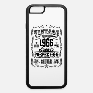 Vintage 1966 Vintage 1966 Aged to Perfection Black Print - iPhone 6 Case