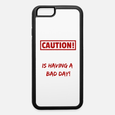 Easton Caution Easton is having a bad day Funny gift - iPhone 6 Case