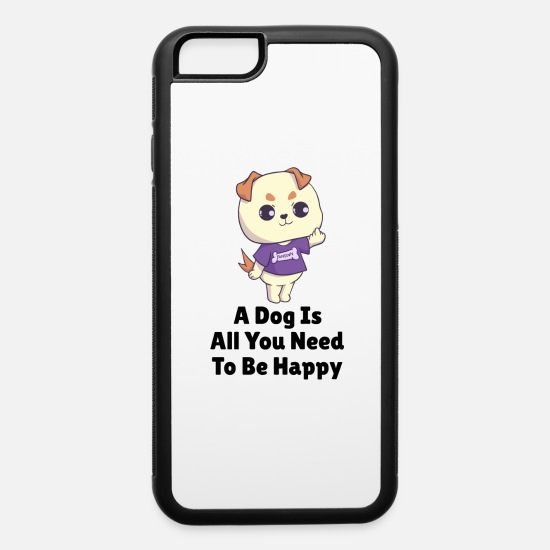 Love iPhone Cases - Dog puppy saying happy gift - iPhone 6 Case white/black