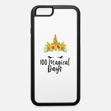 1st 100 Days Of School - Unicorn 100 Magical Days - iPhone 6 Case