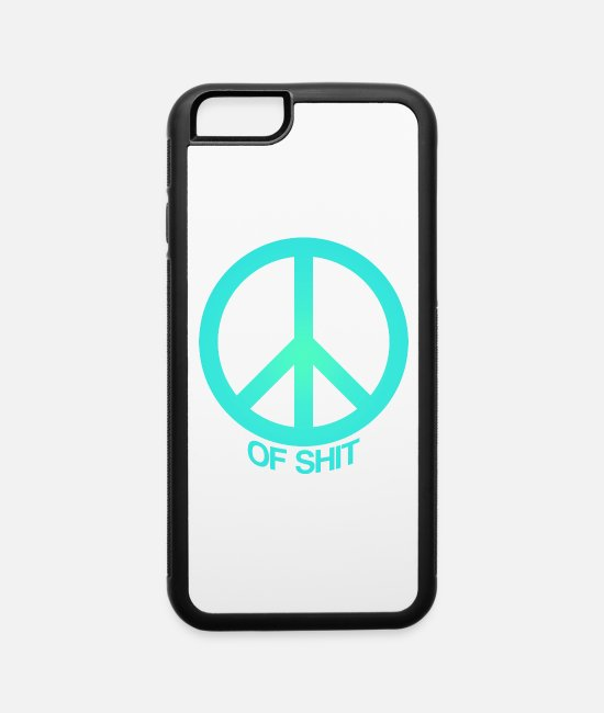 Shit iPhone Cases - Peace (Of Shit) - iPhone 6 Case white/black