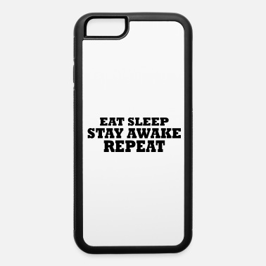 Cool Saying Cool Sayings - iPhone 6 Case