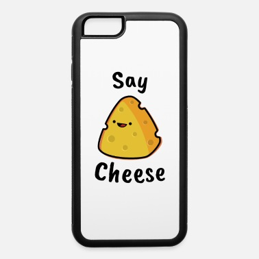 Cheese Say Cheese - iPhone 6 Case