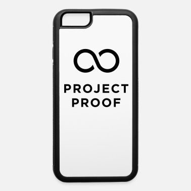 Proof Project Proof - iPhone 6 Case