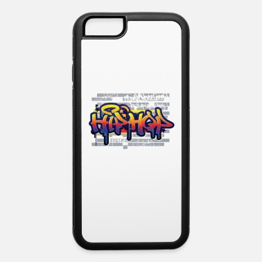 Hip Hop Graffiti - iPhone 6 Case