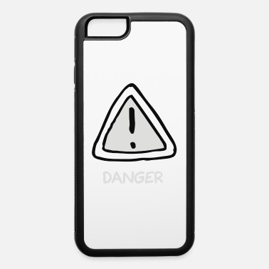 Dangerous Danger - iPhone 6 Case