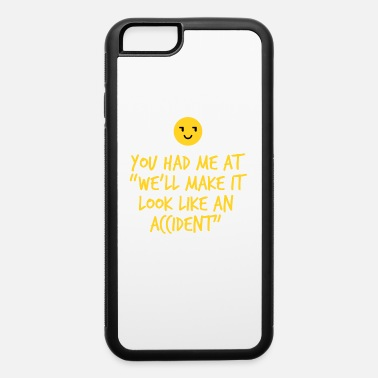 Sarcasm - Funny - Friends - Irony - Lol - Gift - iPhone 6 Case