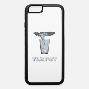 Tempest You know that's all a tempest in a teapot - iPhone 6/6s Rubber Case
