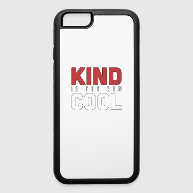 Kind Is The New Cool - Kindness - Total Basics - iPhone 6/6s Rubber Case