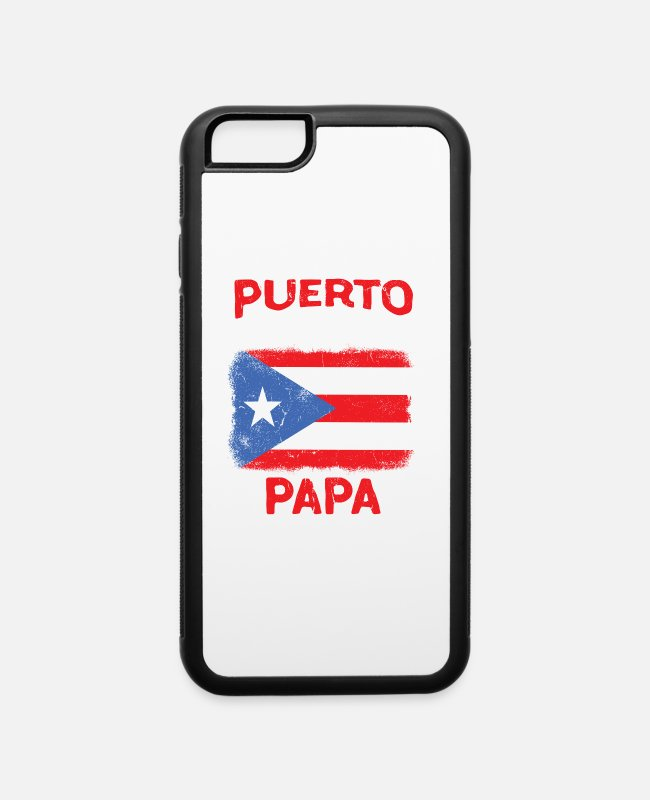 Puerto Rico iPhone Cases - Mens Puerto Rico Boricua Latino Papa Fathers Day - iPhone 6 Case white/black