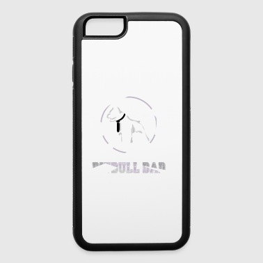 World's Most Badass Pitbull Dad - iPhone 6/6s Rubber Case