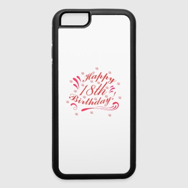 18th Birthday - iPhone 6/6s Rubber Case