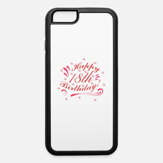 Age iPhone Cases - 18th Birthday - iPhone 6 Case white/black